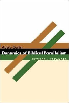 adele berlin dynamics of biblical parallelism level D